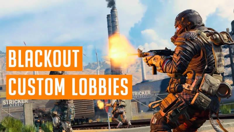 Blackout Custom Lobbies - Private Matches