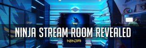 Ninja Stream Room Revelead